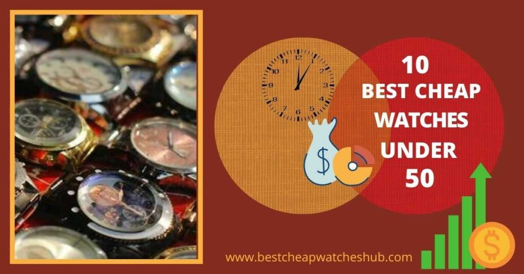 best cheap watches under 50