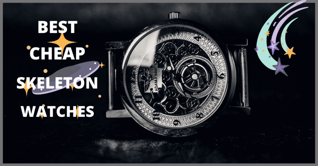 best cheap skeleton watches