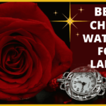 best cheap watches for ladies